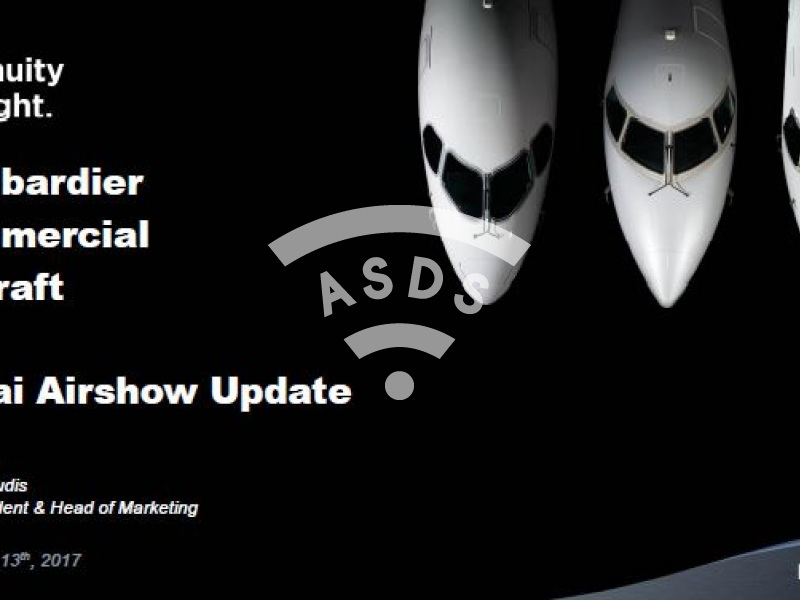 Bombardier Commercial Aircraft - Dubai Airshow Update - Patrick Baudis
