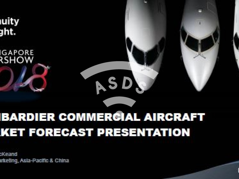 Bombardier Commercial Aircraft Market Forecast Presentation